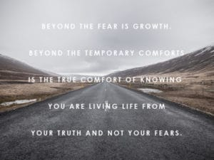beyond fear is growth
