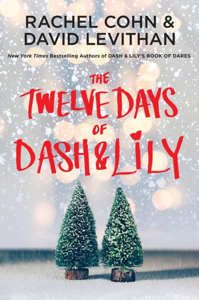 Rachel Cohn's Twelve Days of Dash and Lily.