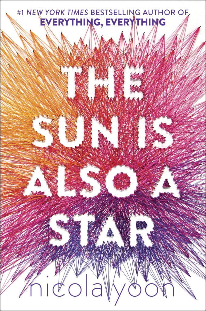 Nicola Yoon's The Sun Is Also A Star