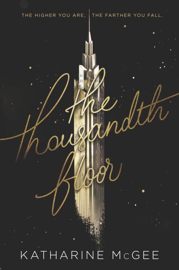 Katharine McGee's The Thousandth Floor