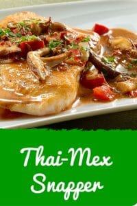 Thai Mex Snapper