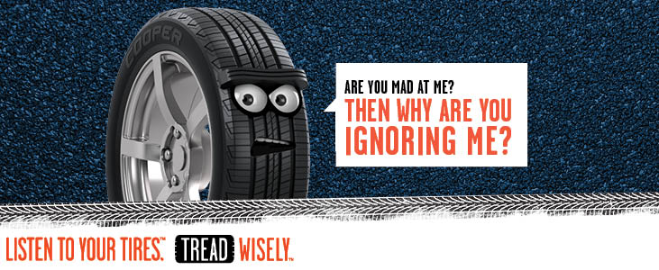 """At the center ofthe""""Tread Wisely"""" campaign is a tire character who delivers important safety information with a dose of humor and a positive, proactive approach designed to appeal to teens and young adults."""