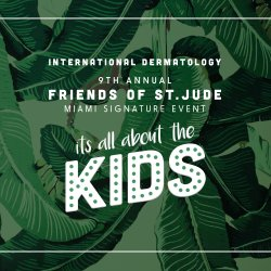 "In honor of Childhood Cancer Awareness Month, Friends of St. Jude-Miami Celebrates 9th Annual ""It's All About the Kids"""