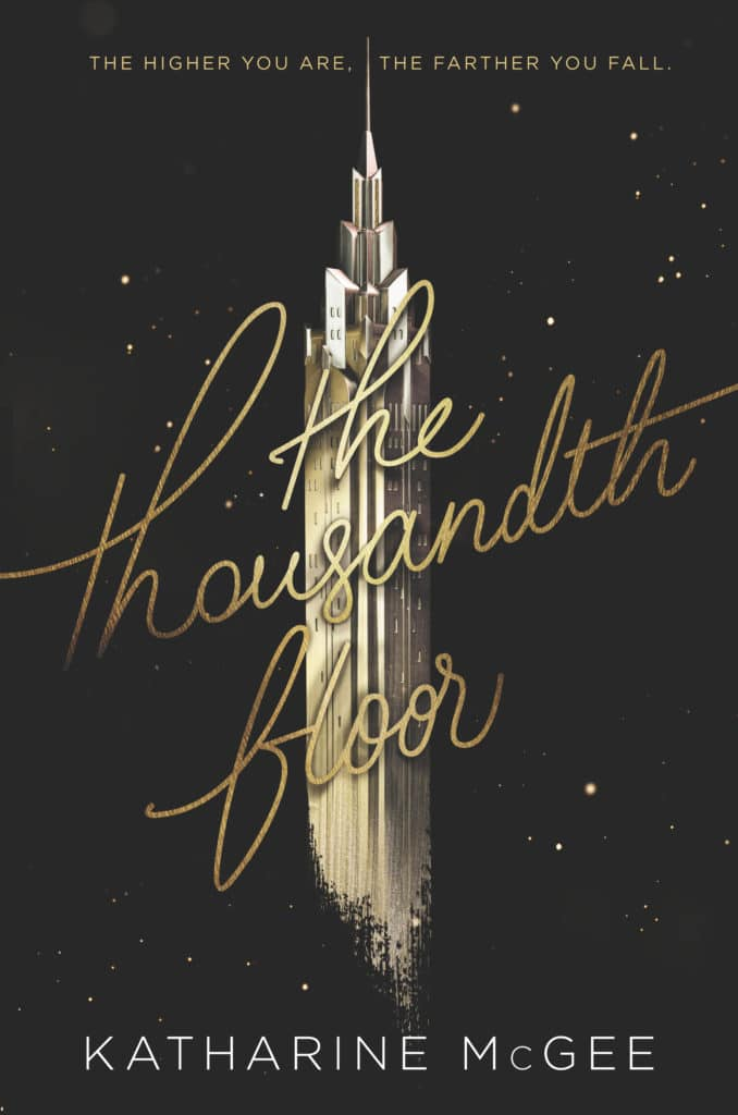 Katharine McGee's The Thousandth Floor